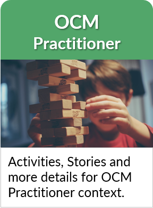 OCM Practitioner - Activities, Stories and more details for OCM Practitioner context.